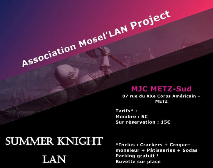 Summer Knight LAN 2019