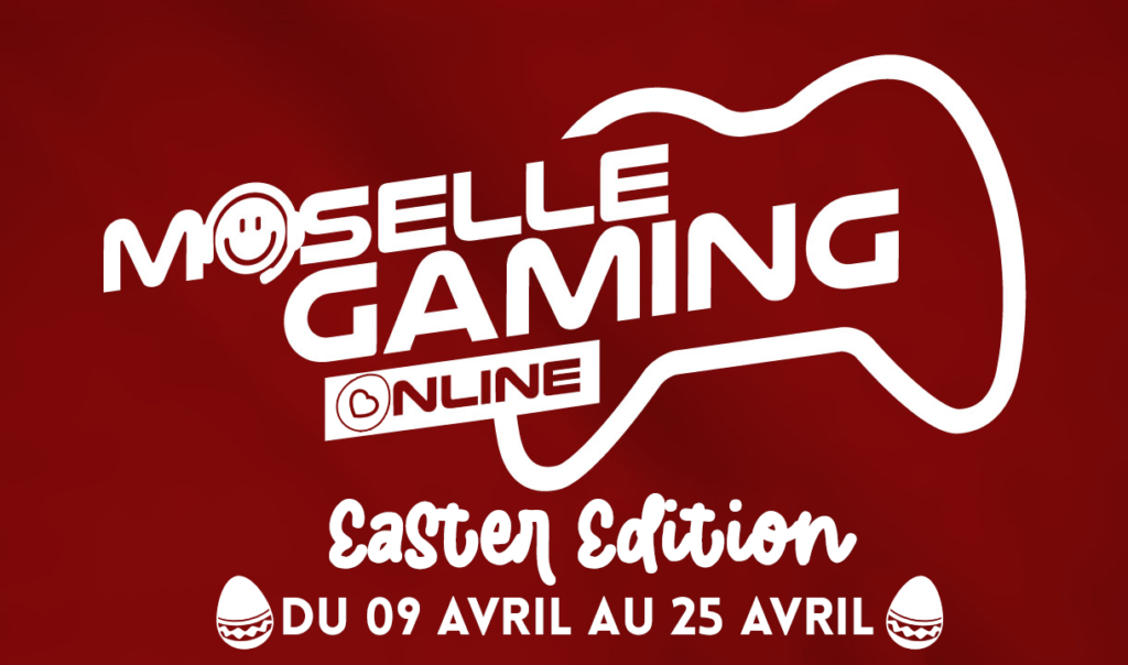 Moselle Gaming Online - Easter edition 2021